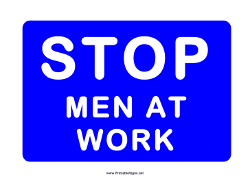 Stop Men At Work Sign