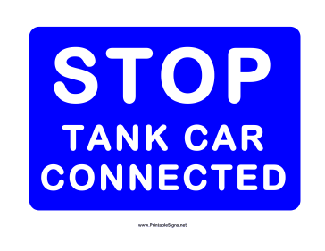 Stop Tank Car Connected Sign