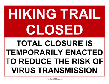 Trail Temporarily Closed Sign