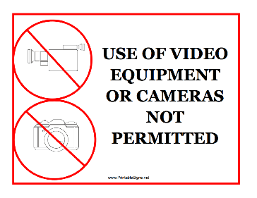 Video Equipment Not Permitted Sign
