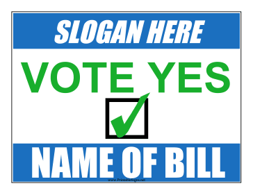 Vote Yes Campaign Sign Sign