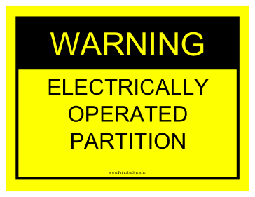 Warning Electrically Operated Partition Sign