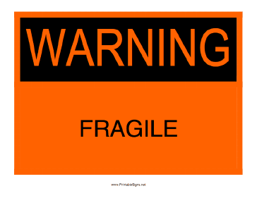 Warning Fragile Sign