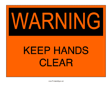 Keep Hands Clear Sign