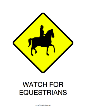 Watch For Equestrians Sign