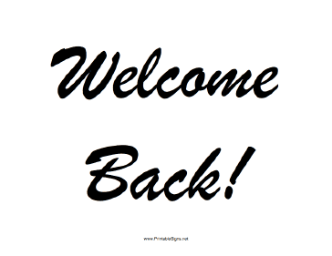 graphic about Free Printable Sign Templates titled Printable Welcome Again Signal