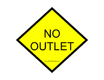 Yellow no Outlet Sign