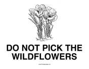 Do Not Pick Flowers sign